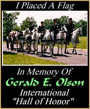 In memory of MAJ. Gerald E. Olson